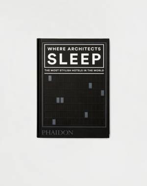 Buch Phaidon Where Architects Sleep